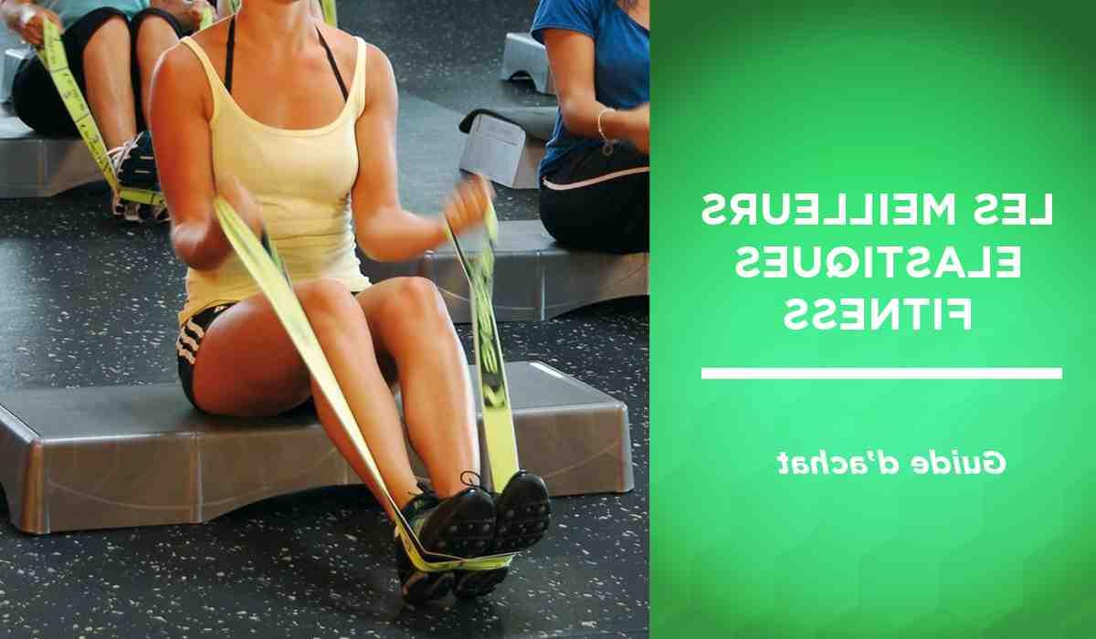 Quels exercices avec elastique ?